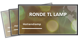 Hollandlamp ronde tl lamp
